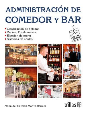 ADMINISTRACION DE COMEDOR Y BAR