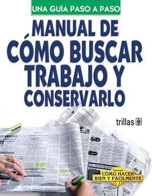 MANUAL DE COMO BUSCAR TRABAJO Y CONSERVARLO