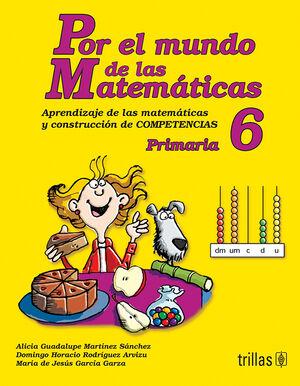 POR EL MUNDO DE LAS MATEMATICAS 6 PRIMARIA
