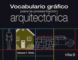 VOCABULARIO GRAFICO PARA LA PRESENTACION ARQUITECTONICA