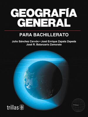GEOGRAFIA GENERAL PARA BACHILLERATO