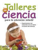 TALLERES DE CIENCIA PARA LA EDUCACION INFANTIL