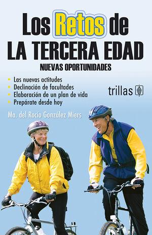 LOS RETOS DE LA TERCERA EDAD