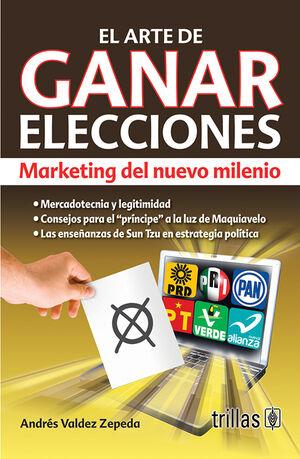 EL ARTE DE GANAR ELECCIONES
