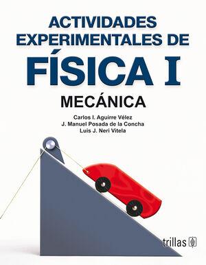 ACTIVIDADES EXPERIMENTALES DE FISICA 1. MECANICA