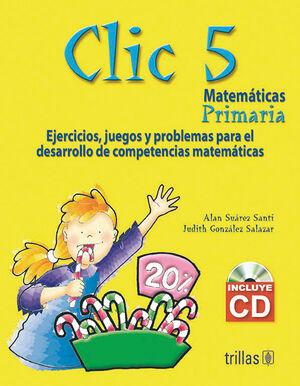 CLIC 5. MATEMATICAS PRIMARIA INCLUYE CD