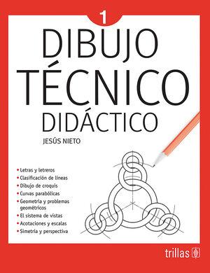 DIBUJO TECNICO DIDACTICO 1