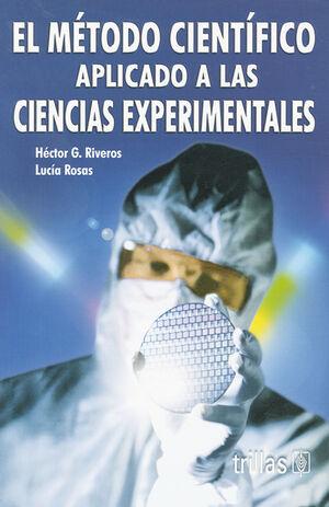 EL METODO CIENTIFICO APLICADO A LAS CIENCIAS EXPERIMENTALES