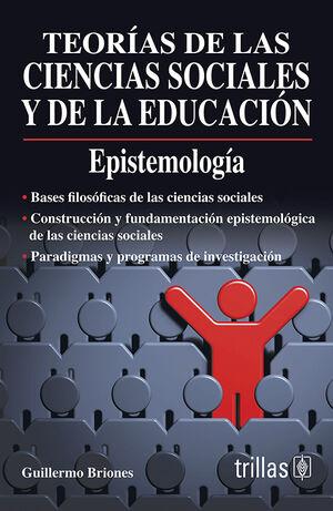 TEORIAS DE LAS CIENCIAS SOCIALES Y DE LA EDUCACION