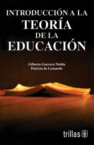 INTRODUCCION A LA TEORIA DE LA EDUCACION