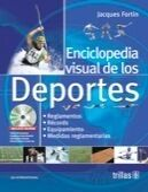 ENCICLOPEDIA VISUAL DE LOS DEPORTES. INCLUYE CD-ROM
