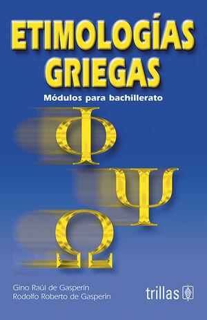 ETIMOLOGIAS GRIEGAS