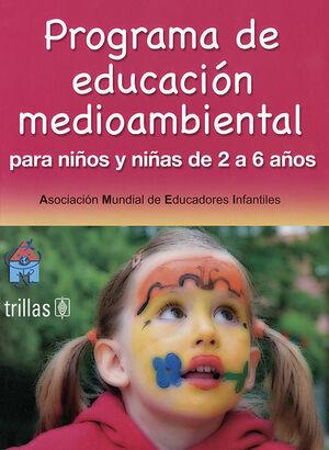 PROGRAMA DE EDUCACION MEDIOAMBIENTAL PARA NIÑOS Y NIÑAS DE 2 A 6 AÑOS