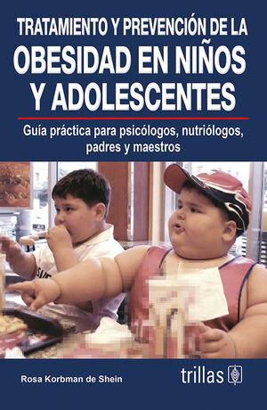 TRATAMIENTO Y PREVENCION DE LA OBESIDAD EN NIÑOS Y ADOLESCENTES