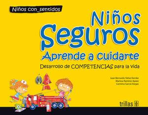NIÑOS SEGUROS. APRENDE A CUIDARTE