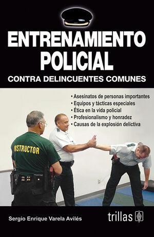 ENTRENAMIENTO POLICIAL. CONTRA DELINCUENTES COMUNES
