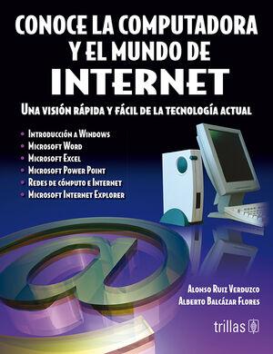 CONOCE LA COMPUTADORA Y EL MUNDO DE INTERNET