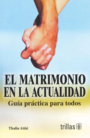 EL MATRIMONIO EN LA ACTUALIDAD