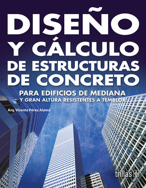 DISEÑO Y CALCULO DE ESTRUCTURAS DE CONCRETO