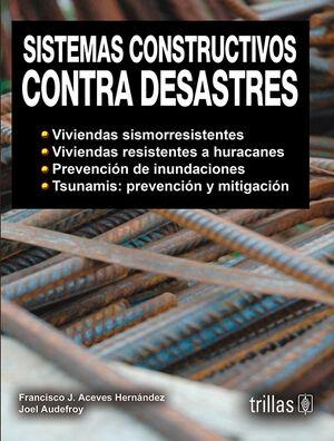 SISTEMAS CONSTRUCTIVOS CONTRA DESASTRES