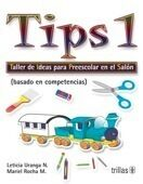 TIPS 1. TALLER DE IDEAS PARA PREESCOLAR EN EL SALON