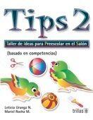TIPS 2. TALLER DE IDEAS PARA PREESCOLAR EN EL SALON
