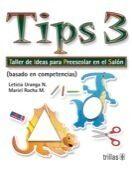 TIPS 3. TALLER DE IDEAS PARA PREESCOLAR EN EL SALON