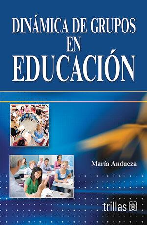 DINAMICA DE GRUPOS EN EDUCACION