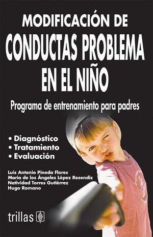 MODIFICACION DE CONDUCTAS PROBLEMA EN EL NIÑO