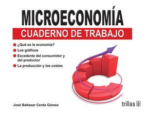MICROECONOMIA. CUADERNO DE TRABAJO