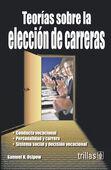 TEORIAS SOBRE LA ELECCION DE CARRERAS