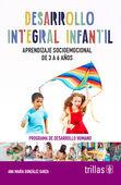 DESARROLLO INTEGRAL INFANTIL. APRENDIZAJE SOCIOEMOCIONAL DE 3 A 6 AÑOS