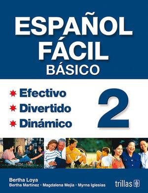 ESPAÑOL FACIL 2. BASICO