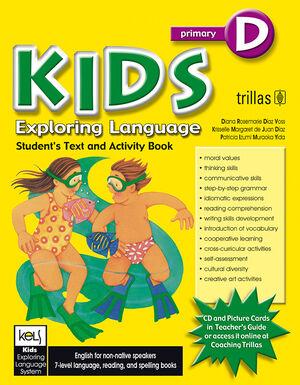 KIDS EXPLORING LANGUAGE D AGES. 9-10, GRADES. THIRD/FOURTH. STUDENT BOOK.