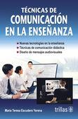TECNICAS DE COMUNICACION EN LA ENSEÑANZA