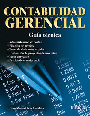 CONTABILIDAD GERENCIAL. GUIA TECNICA