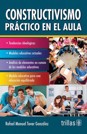 CONSTRUCTIVISMO PRACTICO EN EL AULA