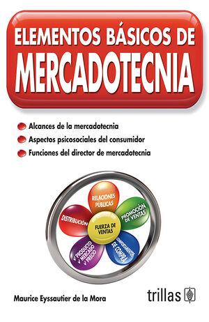 ELEMENTOS BASICOS DE MERCADOTECNIA