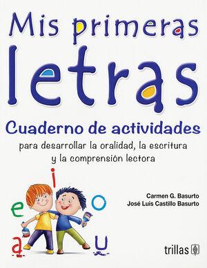 MIS PRIMERAS LETRAS. CUADERNO DE ACTIVIDADES