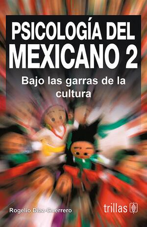 PSICOLOGIA DEL MEXICANO 2