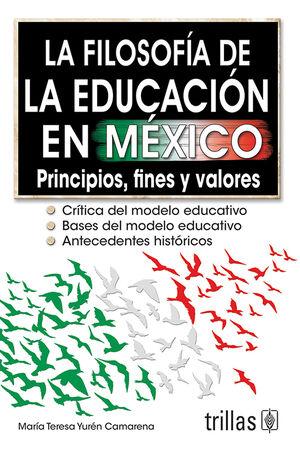 LA FILOSOFIA DE LA EDUCACION EN MEXICO