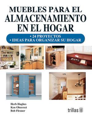 MUEBLES PARA EL ALMACENAMIENTO EN EL HOGAR