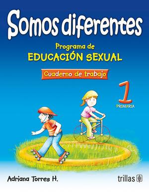 SOMOS DIFERENTES. PROG.EDUCACION SEXUAL 1, PRIMARIA. CUADERNO TRABAJO