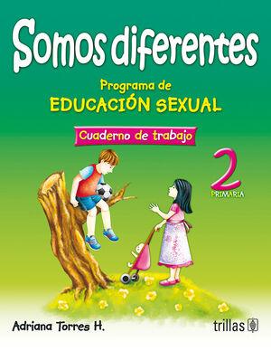 SOMOS DIFERENTES. PROG. EDUCACION SEXUAL 2, PRIMARIA. CUADERNO TRABAJO