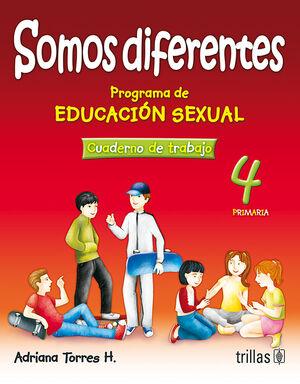 SOMOS DIFERENTES. PROG. EDUCACION SEXUAL 4, PRIMARIA. CUADERNO TRABAJO