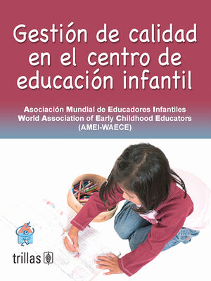 GESTION DE CALIDAD EN EL CENTRO DE EDUCACION INFANTIL