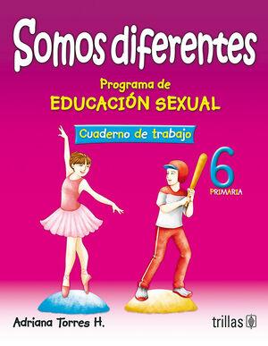 SOMOS DIFERENTES. PROG. EDUCACION SEXUAL 6, PRIMARIA. CUADERNO TRABAJO