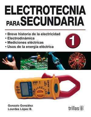 ELECTROTECNIA PARA SECUNDARIA 1