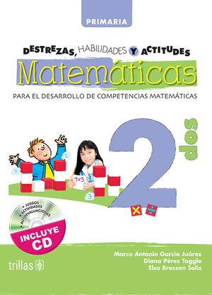 DESTREZAS, HABILIDADES Y ACTITUDES MATEMATICAS 2. INCLUYE CD
