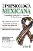 ETNOPSICOLOGIA MEXICANA
